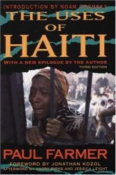 Paul Farmer: The Uses Of Haiti