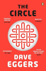 Dave Eggers: The Circle