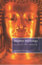 Caroline Brazier: Buddhist Psychology