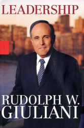 Rudaolp W Giuliani: LeaderShip