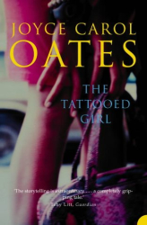 Joyce Carol Oates: The Tattooed Girl