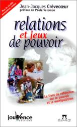 Jean-Jacques Crèvecoeur: Relations et jeux de pouvoir