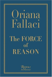 Oriana Fallaci: The Force of Reason