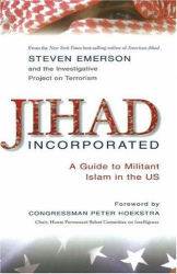 Steven Emerson: Jihad Incorporated: A Guide to Militant Islam in the US