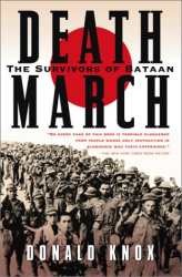 Donald Knox: Death March: The Survivors of Bataan