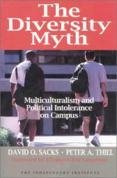 David O. Sacks, Peter A. Thiel: The Diversity Myth, Multiculturalism and Political Intolerance on Campus