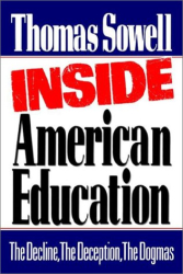 Thomas Sowell: Inside American Education