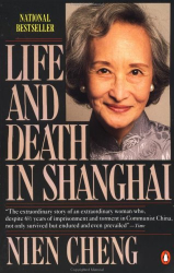 Nien Cheng: Life and Death in Shanghai