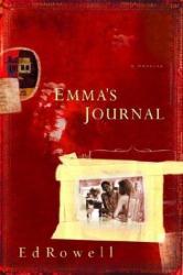 EDWARD K. ROWELL: Emma's Journal