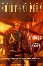 Antoine de Saint-Exupéry: Airman's Odyssey