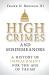 Frank O. Bowman: <br/>High Crimes and Misdemeanors