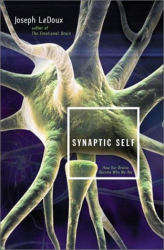 Joseph  LeDoux: Synaptic Self: How Our Brains Become Who We Are