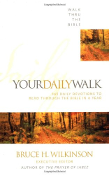 Walk Thru the Bible: Your Daily Walk