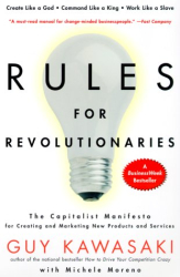 Guy Kawasaki: Rules For Revolutionaries