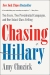 Amy Chozick: Chasing Hillary: Ten Years, Two Presidential Campaigns, and One Intact Glass Ceiling