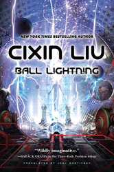 Cixin Liu: Ball Lightning