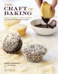 Karen DeMasco: The Craft of Baking: Cakes, Cookies, and Other Sweets with Ideas for Inventing Your Own