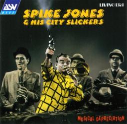Spike Jones - You Always Hurt the One You Love