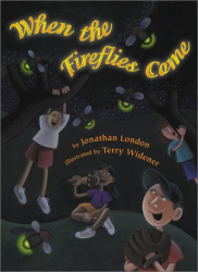 Jonathan  London: When the Fireflies Come
