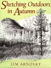 Jim Arnosky: Sketching Outdoors in Autumn