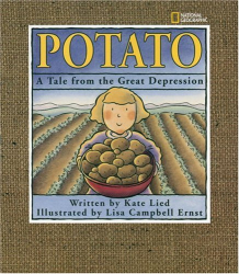 Kate Lied: Potato:  A Tale From The Great Depression