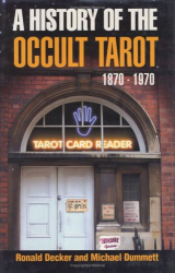 Michael Dummett: History of the Occult Tarot