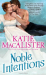 Katie MacAlister: Noble Intentions