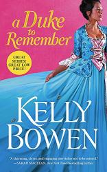 Kelly Bowen: A Duke to Remember