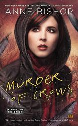 Anne Bishop: Murder of Crows