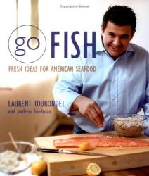 Laurent Tourondel: Go Fish!