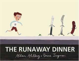 Allan Ahlberg: The Runaway Dinner