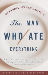 Jeffrey Steingarten: The Man Who Ate Everything