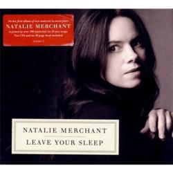 Natalie Merchant - Leave Your Sleep (2CD)