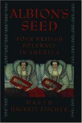 David Hackett Fischer: Albion's Seed
