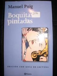 Manuel Puig: Boquitas Pintadas