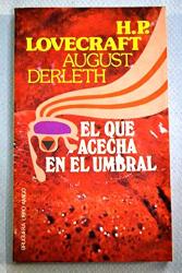 Lovecraft H P: El Que Acecha En El Umbral