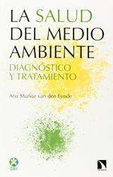 Ana Muñoz van den Eynde: La salud del medio ambiente