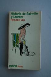 MarquÚs de Sade: Historia de Sainville y Leonore