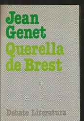 Genet Jean: QUERELLA DE BREST (TD)