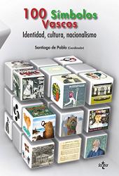 Santiago de Pablo Contreras: Los cien simbolos vascos