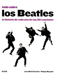 Philippe Margotin y Jean-Michel Guesdon: Todo sobre los Beatles