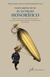 Felipe Benítez Reyes: El intruso honorífico