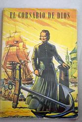 Lorenzo Mayoral San Esteban: El corsario de Dios: Juan María de la Mennais (1780-1860)