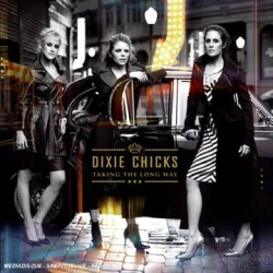 The Dixie Chicks -