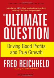 Frederick Reichheld: The Ultimate Question