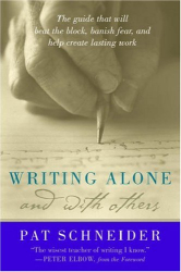 Pat Schneider: Writing Alone and With Others