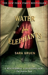 Sara Gruen: Water For Elephants - A Novel