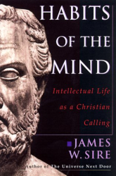 James W. Sire: Habits of the Mind