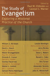 : The Study of Evangelism: Exploring a Missional Practice of the Church