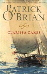 Patrick O'Brian: Clarissa Oakes